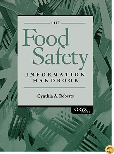 The Food Safety Information Handbook: