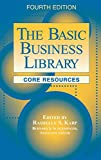 Karp, Rashelle S.: The Basic Business Library: Core Resources