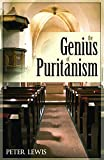 Lewis, Peter: The Genius of Puritanism
