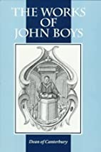 The Works of John Boys: An Exposition of the…