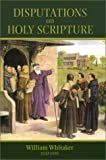 Whitaker, William: Disputations on Holy Scripture