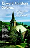MacArthur, John: Onward Christian Soldiers: Protestants Affirm the Church (Reformation Theology Series)