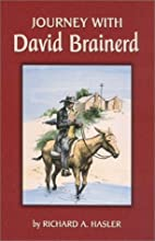 Journey with David Brainerd: Forty days or…
