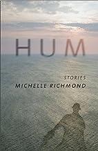 Hum by Michelle Richmond