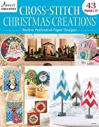Cross-Stitch Christmas Creations: Festive…
