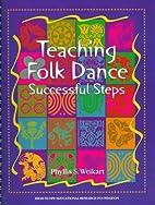 Teaching folk dance : successful steps by…