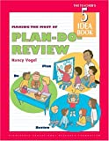 Vogel, Nancy: Making the Most of Plan-Do-Review