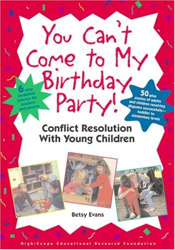 you-cant-come-to-my-birthday-party-conflict-resolution-with-young-children