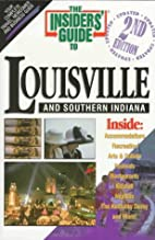The Insiders' Guide to Louisville and…