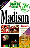 Campbell, Genie: The Insiders&#39; Guide to Madison