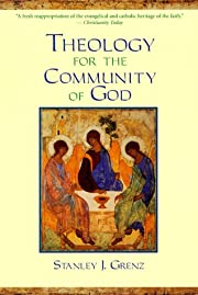 Theology for the Community of God by Stanley…