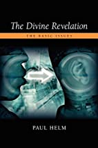 The Divine Revelation: The Basic Issues by…
