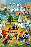 Sammons, Martha C.: A Guide Through Narnia