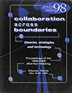 Collaboration Across Boundaries: Theories,…