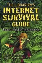 Librarian's Internet Survival Guide:…