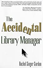 The Accidental Library Manager by Rachel&hellip;