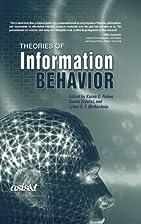 Theories of Information Behavior by Karen E.…