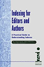 Indexing for Editors and Authors: A…