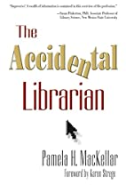 Accidental Librarian by Pamela H. Mackellar