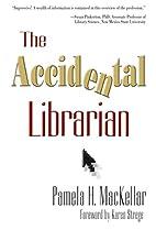 Accidental Librarian by Pamela H. Mackellar