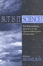 But Is It Science?: The Philosophical…