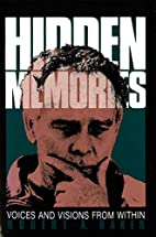 Hidden Memories: Voices and Visions from…