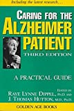 Caring for the Alzheimer Patient A Practical Guide