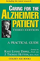 Caring for the Alzheimer Patient: A…