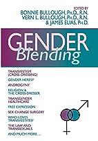 Gender Blending: Transvestism…
