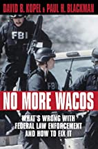 No More Wacos: What's Wrong With Federal Law…