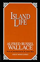 Island Life (Great Minds Series) by Alfred…