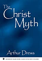 The Christ Myth (Westminster College-Oxford…