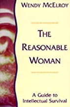 The Reasonable Woman: A Guide to…