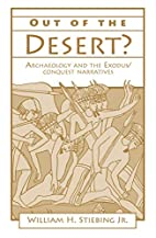 Out of the Desert?: Archaeology and the…