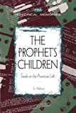 Wohlforth, Tim: The Prophet's Children: Travels on the American Left