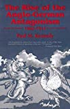 Kennedy, Paul M.: The Rise of the Anglo-German Antagonism, 1860-1914