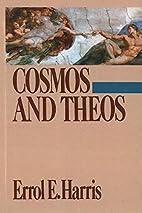 Cosmos and Theos by Errol E. Harris