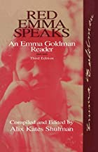 Red Emma Speaks: An Emma Goldman Reader by…