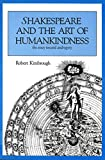 Kimbrough, Robert: Shakespeare and the Art of Humankindness