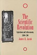 The Scientific Revolution : Aspirations and…