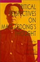 Critical Perspectives On Mao Zedong's…