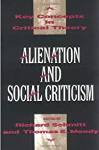 Alienation and Social Criticism (Key…