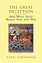 The Great Deception: And What Jesus Really…
