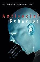 Antisocial Behavior: Personality Disorders…