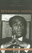 Rethinking Fanon: The Continuing Dialogue by…