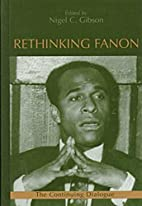 Rethinking Fanon by Nigel C. Gibson