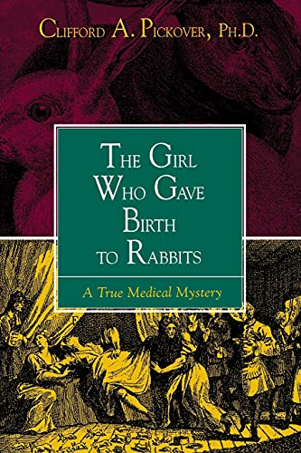 the-girl-who-gave-birth-to-rabbits-a-true-medical-mystery