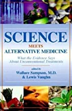 Science Meets Alternative Medicine: What the…