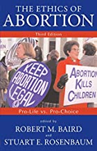 The Ethics of Abortion : Pro-Life Vs.…