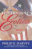 Harvey, Philip D.: The Government Vs. Erotica: The Siege of Adam & Eve
